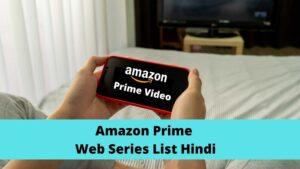 amazon prime web series list hindi