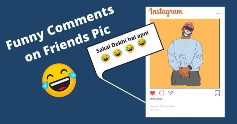 100+ Funny Comments On Friends Pic On Instagram In Hindi